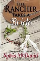 The Rancher Takes A Bride 082176666X Book Cover