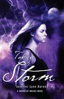 Taken by Storm 1606843192 Book Cover
