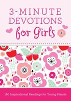 3-Minute Devotions for Girls: 180 Inspirational Readings for Young Hearts 1628366389 Book Cover