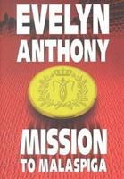 Mission to Malaspiga 0451067061 Book Cover