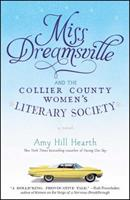 Miss Dreamsville and the Collier County Women's Literary Society 1451675232 Book Cover
