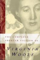 The Collected Short Stories of Virginia Woolf 0156212501 Book Cover