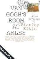 Van Gogh's Room at Arles: Three Novellas (Contemporary American Fiction)