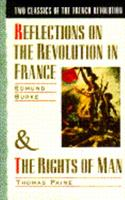 Reflections on the Revolution in France/The Rights of Man 0385265778 Book Cover