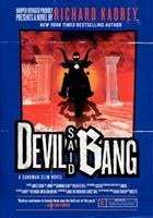 Devil Said Bang 0062094572 Book Cover