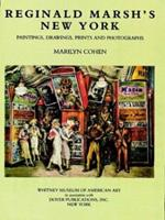 Reginald Marsh's New York: Paintings, Drawings, Prints and Photographs 0486245942 Book Cover