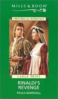 Rinaldi's Revenge (Mills & Boon Historical Romance) 0263173321 Book Cover