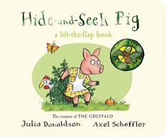Hide-and-Seek Pig a lift-the-flap book 1447273435 Book Cover