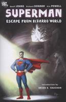 Superman: Escape from Bizarro World 140121794X Book Cover