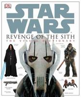 Star Wars: Episode III - Revenge of the Sith: The Visual Dictionary 0756611288 Book Cover