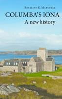 Columba's Iona: A New History 190873714X Book Cover