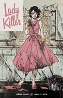 Lady Killer, Vol. 1 1616557575 Book Cover