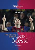 The Flea - The Amazing Story of Leo Messi 1938591097 Book Cover