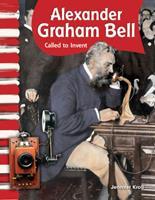 Alexander Graham Bell: Destinado a Inventar (Alexander Graham Bell: Called to Invent) 1433315947 Book Cover