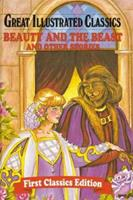 Beauty and The Beast & Other Stories (Great Illustrated Classics) 0866116745 Book Cover