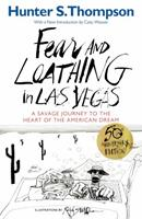 Fear and Loathing in Las Vegas: A Savage Journey to the Heart of the American Dream 0679785892 Book Cover