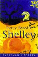 Percy Bysshe Shelley: Everyman's Poetry Library 0460879448 Book Cover