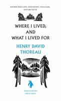 Where I lived, and what I lived for 0143037587 Book Cover