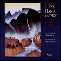 One Hand Clapping: Zen Stories For All Ages 0847818535 Book Cover