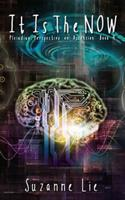 It Is the Now - Pleiadian Perspective on Ascension Book 4 1537780611 Book Cover