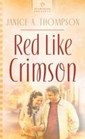 Red Like Crimson 159789592X Book Cover