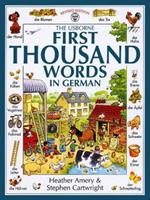 First Thousand Words in German (First Picture Book) (German and English Edition)