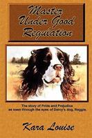Master Under Good Regulation 1435732863 Book Cover
