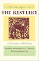 Bestiary: Or the Parade of Orpheus 1567921426 Book Cover