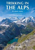 Trekking in the Alps (Mountain Walking) 1852846003 Book Cover