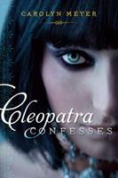 Cleopatra Confesses 1416987282 Book Cover