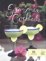 Summer Cocktails: 62 Recipes 0811822869 Book Cover