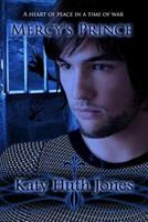 Mercy's Prince 1514381672 Book Cover