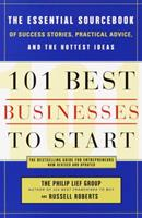 101 Best Businesses to Start: The Essential Sourcebook of Success Stories, Practical Advice, and the Hottest Ideas (101 Best Businesses to Start) 0385426232 Book Cover