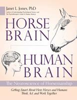 Horse Brained, Human Brained: The Neuroscience of Horsemanship