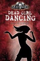 Dead Girl Dancing 0738714062 Book Cover
