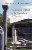 Epistle of Paul to the Churches of Galatia 080282191X Book Cover