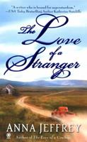 The Love of a Stranger 0451411366 Book Cover