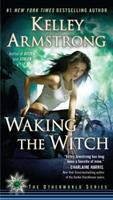 Waking the Witch 0452297222 Book Cover