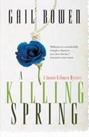 A Killing Spring (Joanne Kilbourn Mysteries (Paperback)) 0771014864 Book Cover