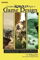 Complete Kobold Guide to Game Design 1936781069 Book Cover