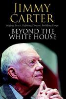 Beyond the White House 1416558810 Book Cover