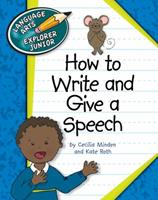 How to Write and Give a Speech 1610802802 Book Cover