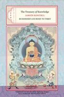 The Treasury Of Knowledge Books 2, 3, And 4: Buddhism's Journey To Tibet 1559393459 Book Cover