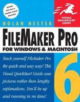 FileMaker Pro 6 for Windows & Macintosh (Visual QuickStart Guide) 0321167821 Book Cover