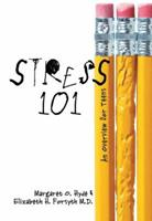Stress 101: An Overview for Teens 0822567881 Book Cover