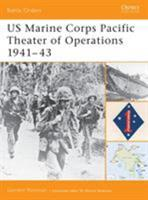 US Marine Corps Pacific Theater of Operations 1941-43 (Battle Orders) 184176518X Book Cover