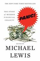 Panic: The Story of Modern Financial Insanity 0393337987 Book Cover