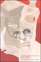 The Yeats Reader: A Portable Compendium of Poetry, Drama and Prose 0743227980 Book Cover