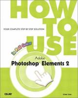 How to Use Adobe Photoshop Elements 2 0789728036 Book Cover
