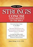 The New Strong's Concise Concordance of the Bible 078526003X Book Cover